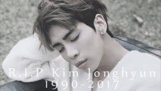 R.I.P Kim Jonghyun [Tribute Video/FMV]