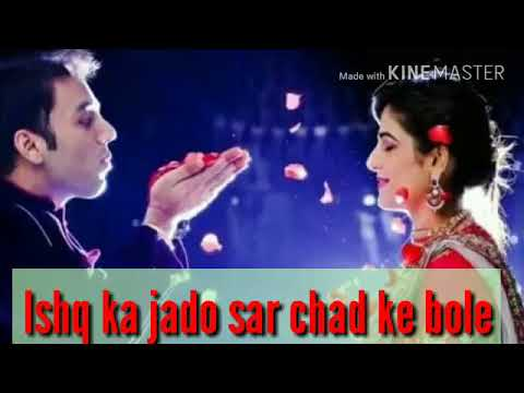 Ishq ka jadoo sar chad kar bole beautiful whatsapp status for couples