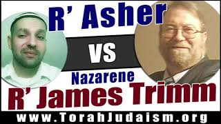 R' Asher vs R' James Trimm