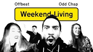 Offbeat & Odd Chap - Weekend Living (Free Download)