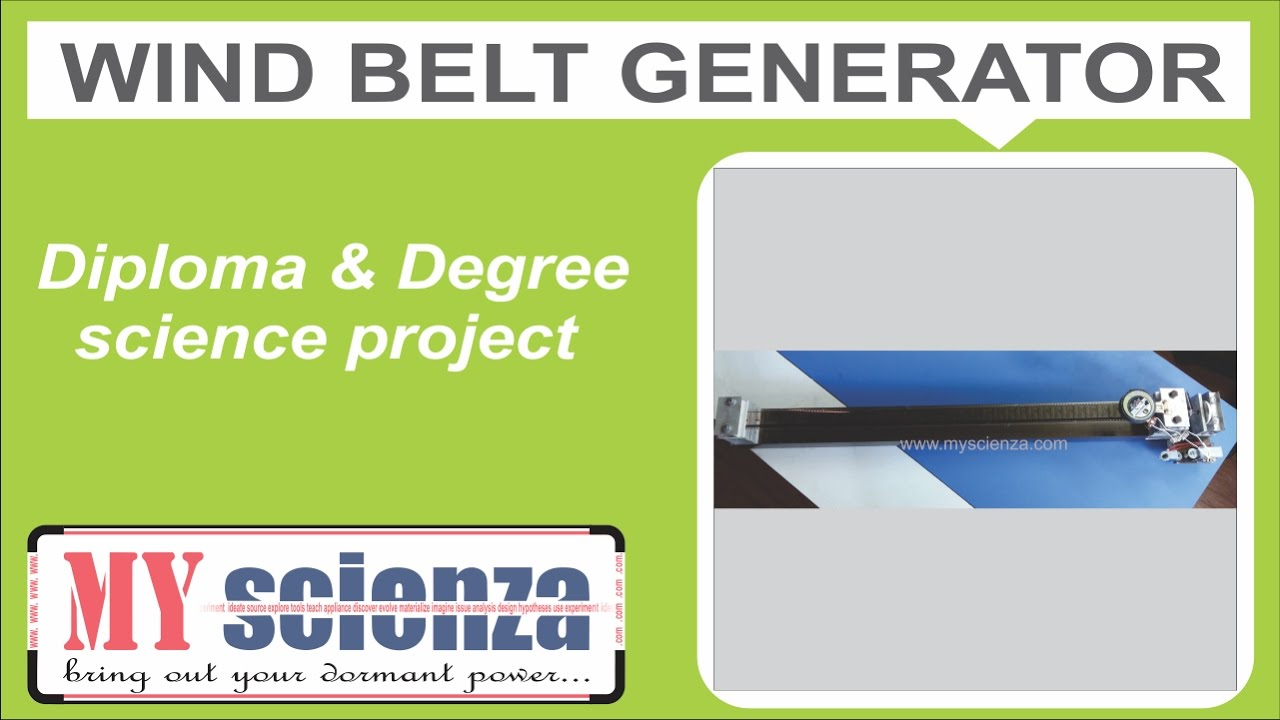wind belt generator diploma degree final year project youtube