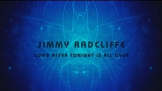 Jimmy Radcliffe - Long After Tonight Is All Over  ( Northern Soul Anthem )