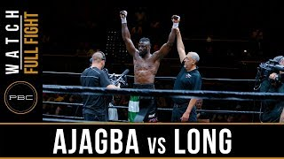 Ajagba vs Long Full Fight: May 26, 2018 - PBC on FS1
