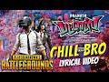 Chill Bro Song PUBG Version Pataas Tamizhan Editz