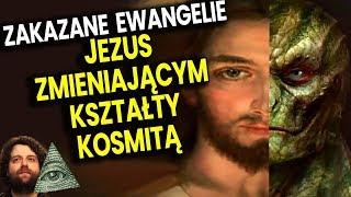 Zakazane Ewangelie  Jezus Chrystus Był Zmiennokształtnym Kosmitą - Plociuch Spiskowe Teorie Biblia