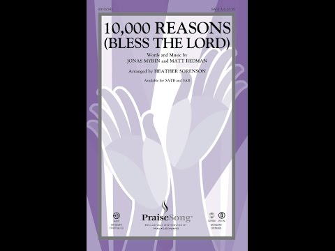 10,000 REASONS BLESS THE LORD SATB   Matt Redmanarr Heather Sorenson