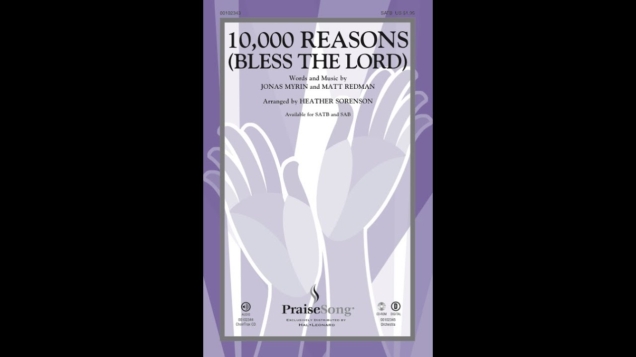 10,000 REASONS (BLESS THE LORD) (SATB) - Matt Redman/arr. Heather ...