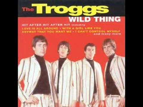 The Troggs- Wild Thing