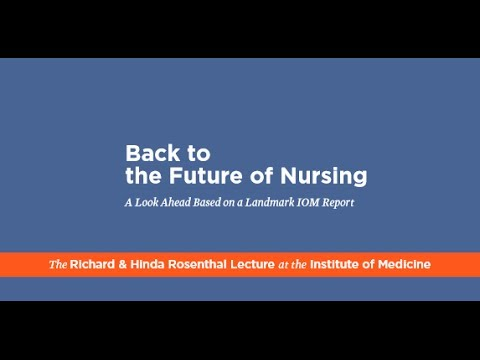 Back to The Future of Nursing: A Look Ahead Based on a Landmark IOM Report