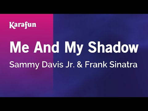 Karaoke Me And My Shadow - Sammy Davis Jr. *