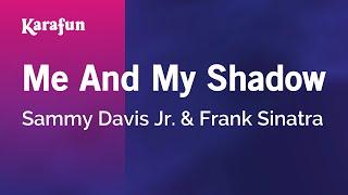 Karaoke Me And My Shadow - Sammy Davis Jr. *