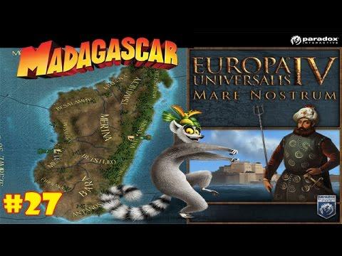 Europa Universalis IV Mare Nostrum: Madagascar #27 [Finale] - Close Enough, got Rekt by France!  