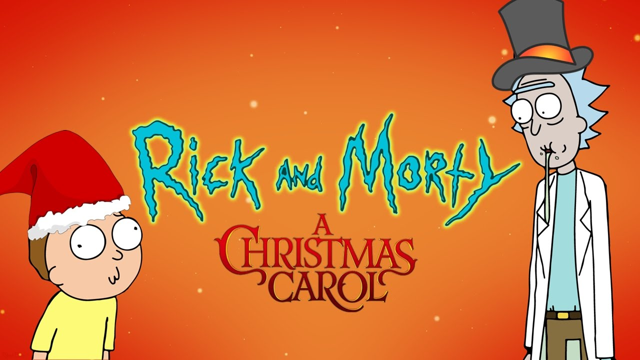 Rick And Morty Christmas.Rick And Morty Fanimatic A Christmas Carol Parody