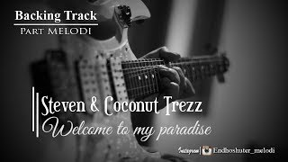 Steven And Coconut Treez - Welcome To my Paradise