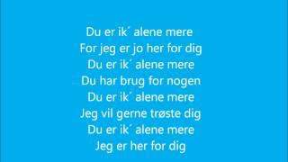 Anne Gadegaard - Du Er Ikke Alene Mere (tekstvideo)