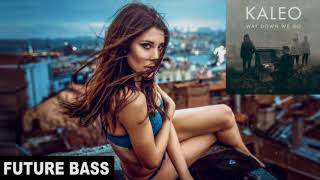 Kaleo Way Down We Go Marc Deason Remix