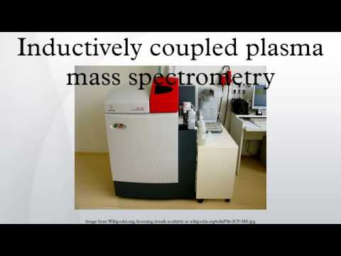 Inductively coupled plasma mass spectrometry