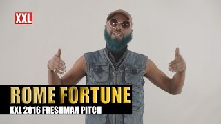 XXL Freshman 2016- Rome Fortune Pitch