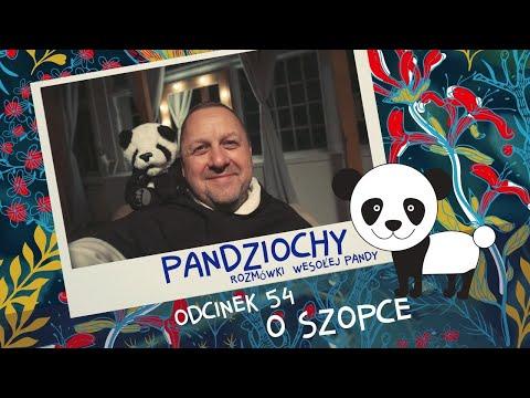 Pandziochy [#54] O Szopce