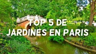 Los 5 Jardines mas bellos de Paris | Que hacer en Paris # 2 | Lecciones de viaje