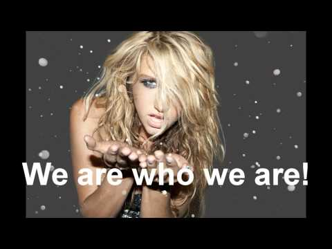 Ke$ha/Kesha  - We R Who We R [original] [Lyrics] [Ultra HD] [Download link]
