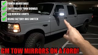WE SUCCESSFULLY ADDED GM TOW MIRRORS TO MY 97 F350!
