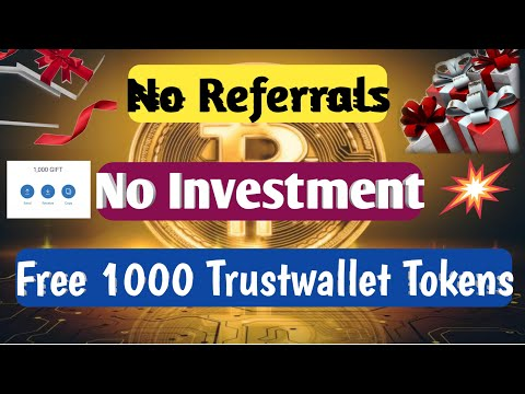 Online crypto earnings...No investment...No Referrals...Free 1000 Trustwallet gift tokens free...