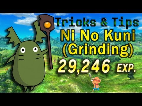 Tricks & Tips: Ni No Kuni - Grinding