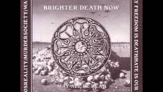 Brighter Death Now - Fourteen