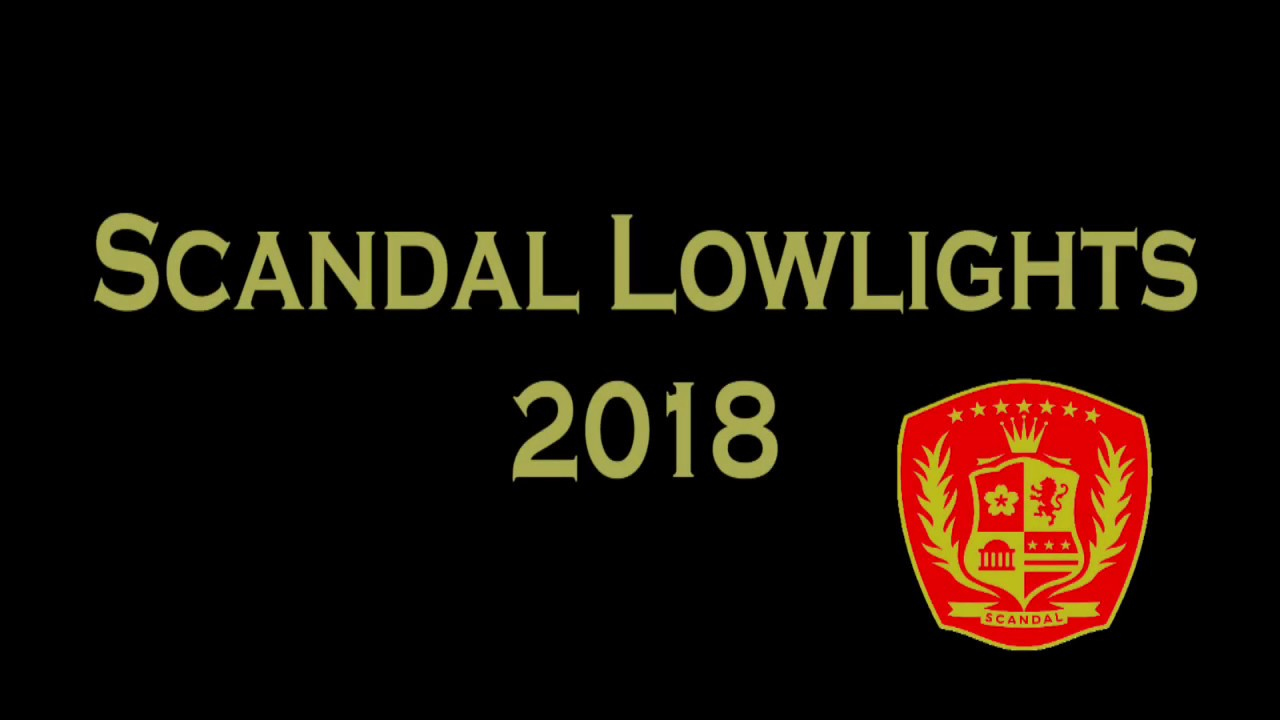 To All the Discs I've Turned Before (Scandal Lowlights 2018)