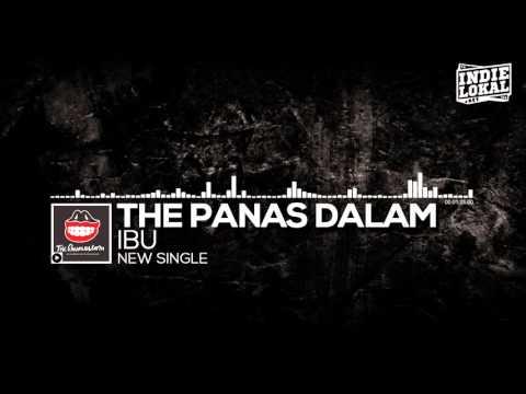 THE PANAS DALAM  - IBU