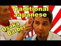 ?? Traditional Barber from Osaka