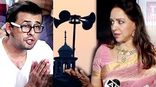 Hema Malini SHOCKING Comment On Sonu Nigam's Azaan Controversy