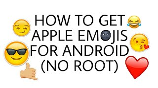 HOW TO USE APPLE EMOJIS ON ANDROID NO ROOT IN ENGLISH