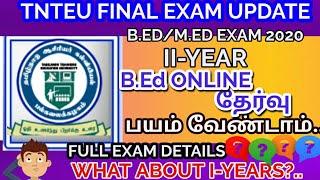 TNTEU B.Ed/M.Ed EXAM 2020: TNTEU ONLINE EXAMINATION