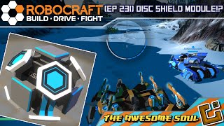 Robocraft (EP 231) Disc Shield Module!?