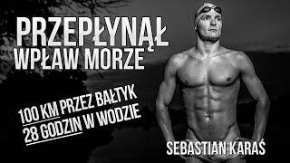 PRZEPŁYNĄŁ WPŁAW MORZE - Sebastian Karaś