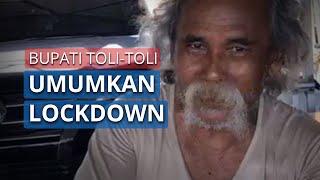 Bercelana Pendek Dan Kaus Oblong, Bupati Tolitoli Umumkan 'lockdown'