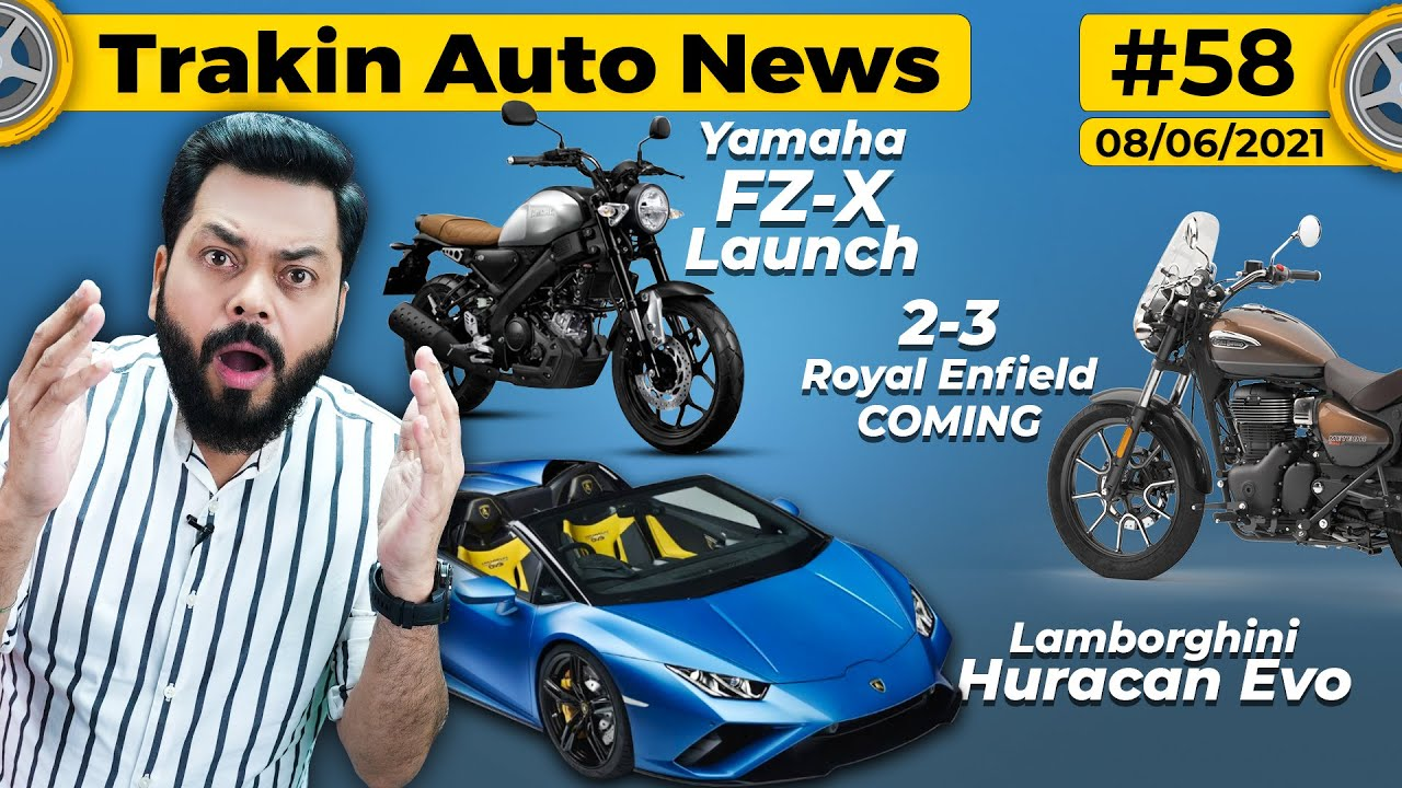 Yamaha FZ-X India Launch, 2-3 Royal Enfield Coming,Skoda Kushaq,Lamborghini Huracan Launched-#TAN58