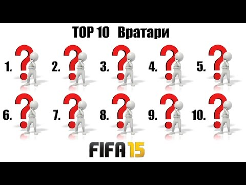 FIFA 15 / TOP 10 Вратари / Сборка лучшего состава / TOP 10 Goalkeepers