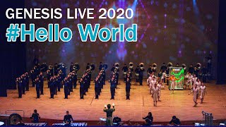 【マーチング】Hello World【GENESIS LIVE 2020】