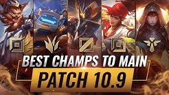 3 BEST Champions To MAIN For EVERY ROLE in Patch 10.9 - League of Legends Season 10