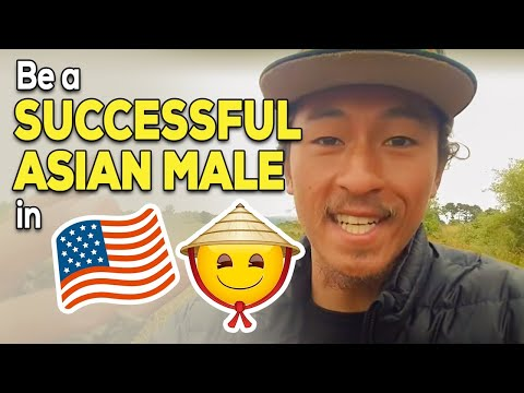 HOW TO SUCCEED AS AN ASIAN MALE IN THE USA