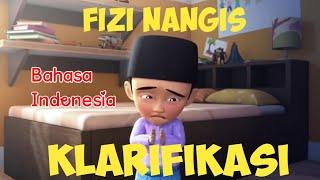 FIZI MINTA MAAF KEPADA UPIN & IPIN BAHASA INDONESIA