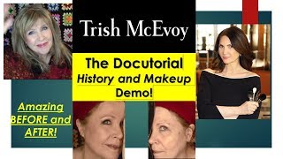 TRISH McEVOY : The Docutorial History and Makeup Demo !!