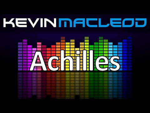Kevin MacLeod: Achilles