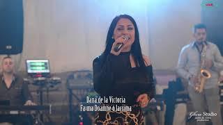 Dana de la Victoria   Fa ma Doamne o lacrima  live 2019