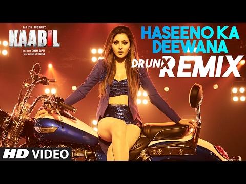 Haseeno Ka Deewana DRUNX Remix | Kaabil | Raftaar And Payal Dev | T-Series