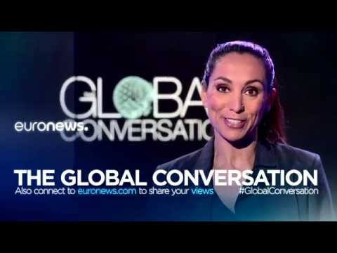 Euronews brings you The Global Conversation
