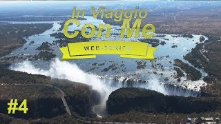 Zimbabwe - Victoria Falls, safari e molto altro - Episodio n. 4